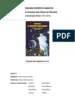 O Sublime Peregrino, Capítulos 5 e 6