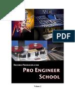 Audio Recording Pro Engineer School Vol 2