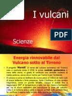 Tesi Scienze I Vulcani