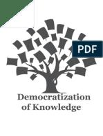 Democratization of Knowledge