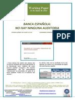 BANCA ESPAÑOLA. NO HAY NINGUNA AUDITORIA (Es) SPANISH BANKS