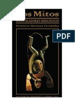 LOS MITOS. manipuladores ideológicos