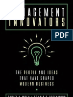 Management Innovators the People and Ideas That Have Shaped Modern Business 9780195117059
