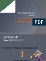 1290123999 Fisiologia Do Envelhecimento Giulianna Forte (1)