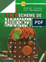 121 Scheme de Radioreceptoare (Ed.teora, 1996) - Andrei Ciontu & Ilie Mihaescu