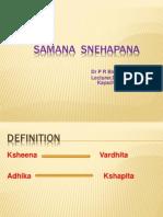 Samana Snehapana