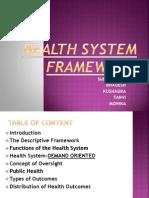 Health System Framework Groip Work