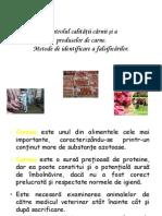 Controlul calităţii cărnii şi a produselor de carne. Metode de identificare a falsificărilor