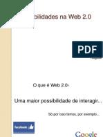 Possibilidades Na Web 2