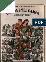 John Seymour - La Vida en El Campo