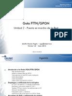 Guía FTTH-GPON - Puesta en marcha de la Red - v.1.0 - Junio 2012