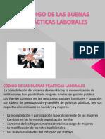 CÓDIGO DE LAS BUENAS PRÁCTICAS LABORALES (ultima)