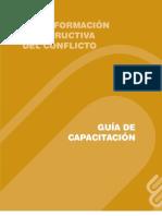Guía de Capacitación en Transformación Constructiva de Conflictos