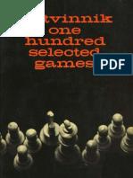 Chess - Botvinnik, Mikhail M[1]. - One Hundred Selected Games (1949)