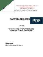 Tecnologias Computacionales Aplicables a La Ducacion