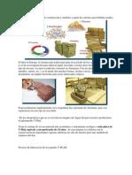 Fabricación de material de construcción y muebles a partir de cartones para bebidas usados