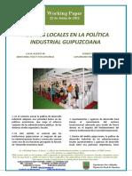 AGENTES LOCALES EN LA POLÍTICA INDUSTRIAL GUIPUZCOANA (Es) GIPUZKOA:LOCAL AGENTS IN INDUSTRIAL POLICY (Es) TOKIKO ERAGILEAK GIPUZKOAKO INDUSTRI POLITIKAN (Es)
