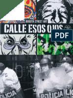 Calle Esos OJos grafiti Bogotá