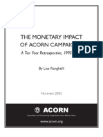 The Monetary Impact of ACORN Campaigns