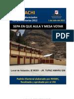 Sepa dónde votar en las Elecciones Municipales Complementarias 2012