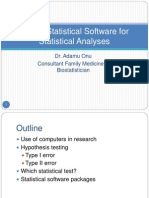 Use of Software for Statistical Analysis
