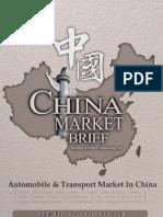 Automobile Transport Market in China Market Brief