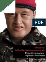 Uzcategui, Rafael - Venezuela. La Revolución como espectaculo
