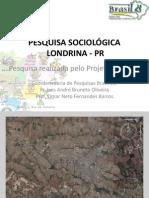 PESQUISA SOCIOLOGICA - Londrina