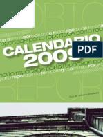 Porto Cal09 for Vision