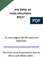 Formas de Votar Elecciones 2012