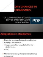 Sensory Changes in Strabismus