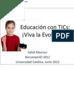 Educación con TICs Viva la Evolución publicación comentada 1