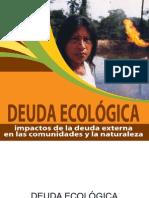 Deudaecologica Impactos de La Deuda Comunidades Naturaleza