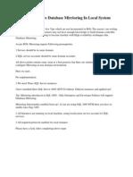 Configuring SQL2005 DB Mirroring on Localmachine
