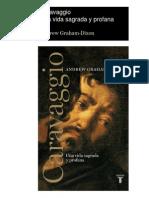 Caravagio Una Vida Sagrada y Profana-Andrew Graham Dixon