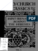 The Treatise of Irenaeus of Lugdunum (Lyons) AgainstThe Heresies; Vol 1 Books 1-3 (1916) Montgomery Hitchcock Summary