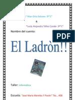 El Ladron- Cuento