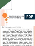 Bio-psycho Social Interventions