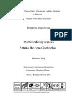 Mateusz Czekaj - Multimedialny Remiks. Sztuka Heinera Goebbelsa