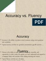 Accuracy vs Fluency