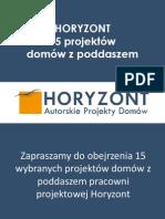 Wybrane projekty domów z poddaszem Horyzont
