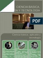 CIENCIA BASICA, APLICADA Y TECNOLOGÍA