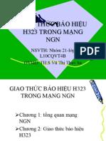 GIAO THỨC BÁO HIỆU H323 TRONG MẠNG NGN