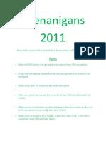 Shenanigans 2011