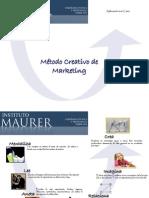 Método Creativo del Marketing 2010