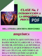 1. Clase 1. INTRODUCCIÓN A LA BQM Y PRECURSORES