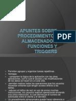 Apuntes Sobre Procedimientos Almacenados Funciones y Triggers (1)