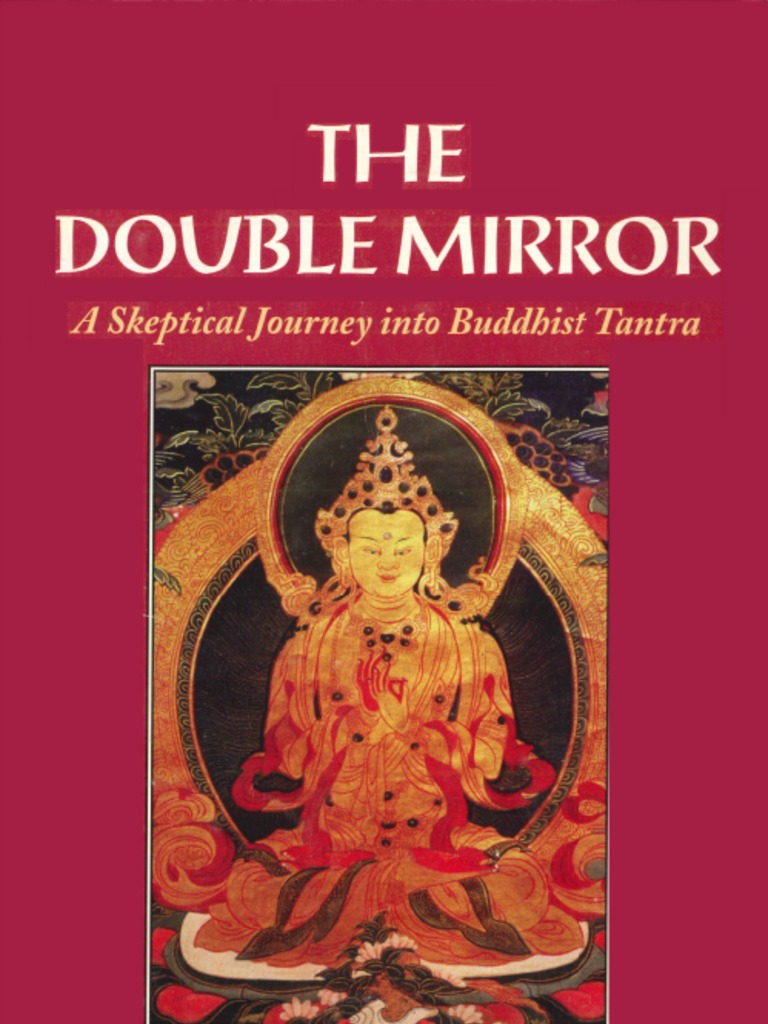 9902522bf6 The Double Mirror - A Skeptical Journey Into Buddhist Tantra ...