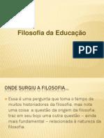 Slides - Filosofia da Educa+º+úo 1