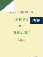 """Los jóvenes de la """"Córdoba Libre!"""". Un proyecto de regeneración moral y cultural, Mina Alejandra Navarro"""